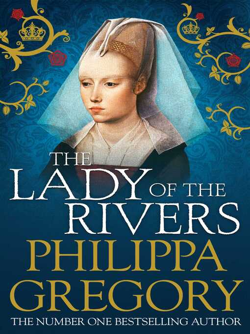The Lady of the Rivers (eBook): Cousins' War Series, Book 3