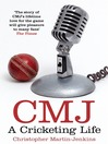 CMJ (eBook): A Cricketing Life