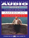 More Charles Kuralt's American Moments (MP3)