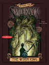 The Wyrm King (MP3): Beyond the Spiderwick Chronicles, Book 3
