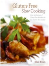 Gluten-Free Slow Cooking (eBook)