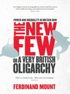 The New Few (eBook): Or a Very British Oligarchy