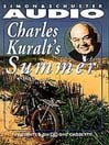 Charles Kuralt's Summer (MP3)