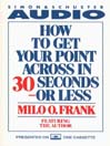 How to Get Your Point Across In 30 Seconds Or Less (MP3)