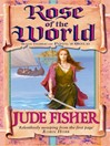 The Rose of the World (eBook): Fool's Gold Series, Book 3