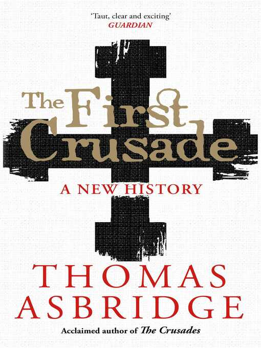 The First Crusade (eBook): A New History