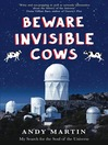 Beware Invisible Cows (eBook): My Search for the Soul of the Universe