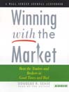 Winning With the Market (MP3): Beat the Traders and Brokers in Good Times and Bad