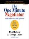 The One Minute Negotiator (MP3): Simple Steps to Reach Better Agreements