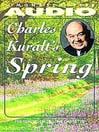 Charles Kuralt's Spring (MP3)