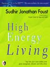 High Energy Living (MP3)