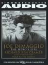 Joe DiMaggio (MP3): The Hero's Life