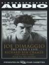 Joe DiMaggio (MP3): The Hero's Life