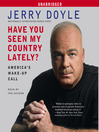 Have You Seen My Country Lately? (MP3): America's Wake-Up Call