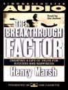 The Breakthrough Factor (MP3): Creating a Life of Value for Success and Happiness