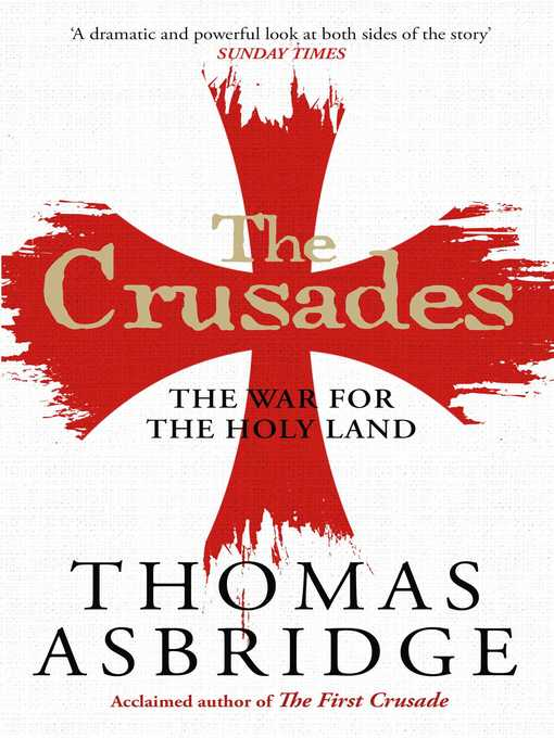 The Crusades (eBook): The War for the Holy Land