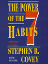 The Power of the 7 Habits (MP3): Applications and Insights
