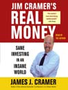 Jim Cramer's Real Money (MP3): Sane Investing in an Insane World