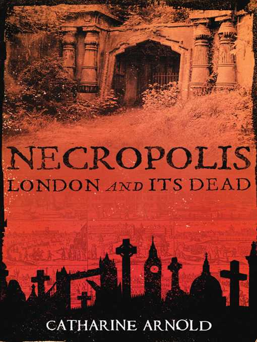 Necropolis (eBook): London and Its Dead
