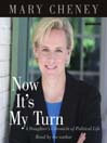 Now It's My Turn (MP3): A Daughter's Chronicle of Political Life
