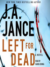 Left for Dead (MP3): A Novel