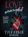 Love Unscripted (MP3): Love Series, Book 1