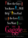 The Gaggle (MP3): How the Guys You Know Will Help You Find the Love