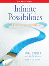 Infinite Possibilities (MP3): The Art of Living your Dreams
