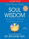Soul Wisdom (MP3): Practical Treasures to Transform Your Life