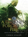 A Darkness Forged in Fire (eBook): Iron Elves Series, Book 1