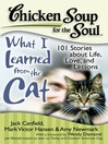 What I Learned from the Cat (eBook): 101 Stories about Life, Love, and Lessons