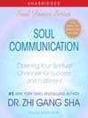 Soul Communication (MP3): Opening Your Spiritual Channels for Success and Fulfillment