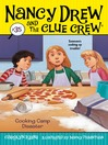Cooking Camp Disaster (eBook): Nancy Drew and the Clue Crew Series, Book 35