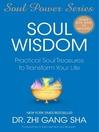 Soul Wisdom (eBook): Practical Soul Treasures to Transform Your Life
