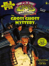 The Gross Ghost Mystery (eBook): Hardy Boys: The Clues Brothers Series, Book 1