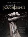 Cover image of Saving Poughkeepsie