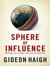 Sphere of Influence (eBook): Writings on Cricket and its Discontents