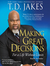 Making Great Decisions (MP3): For a Life Without Limits