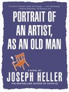 Portrait of the Artist As an Old Man (eBook)