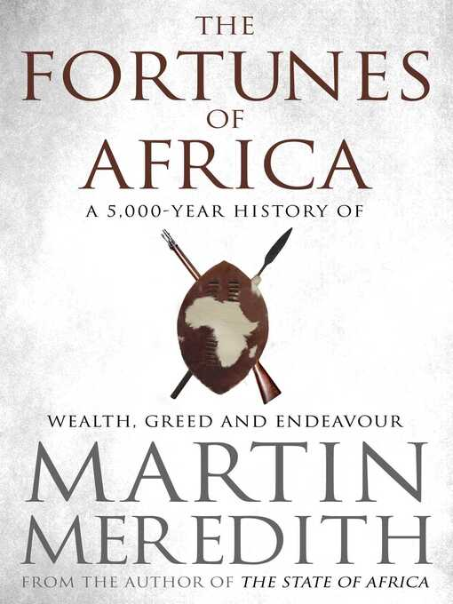 Fortunes of Africa (eBook): A 5,000 Year History of Wealth, Greed and Endeavour