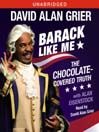 Barack Like Me (MP3): The Chocolate-Covered Truth