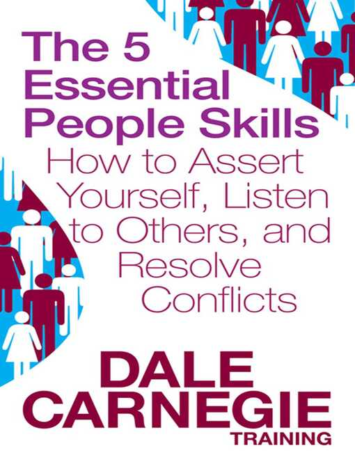 The 5 Essential People Skills (eBook): How to Assert Yourself, Listen to Others, and Resolve Conflicts