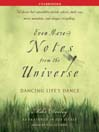 Even More Notes From the Universe (MP3): Dancing Life's Dance