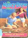 Island of Secrets (eBook): The Nancy Drew Files Series, Book 98