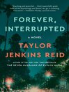 Forever, Interrupted (eBook): A Novel