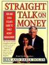 Straight Talk on Money (MP3): Ken and Darla Dolan's Guide to Family Money Management