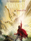 Island of Fire (MP3): The Unwanteds Series, Book 3