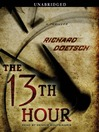 The 13th Hour (MP3): A Thriller