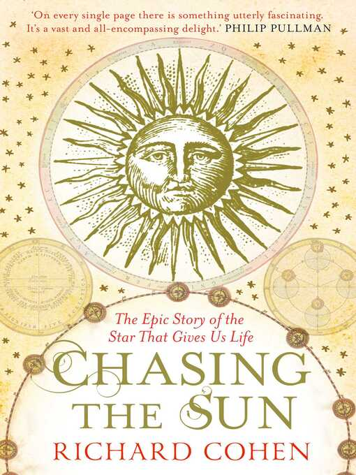 Chasing the Sun (eBook): The Epic Story of the Star That Gives us Life