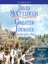 The Greater Journey (MP3): Americans in Paris
